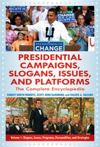 Presidential Campaigns, Slogans, Issues, and Platforms cover image