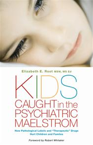 Kids Caught in the Psychiatric Maelstrom cover image