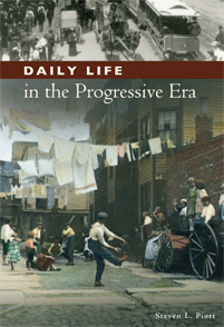 Daily Life in the Progressive Era cover image