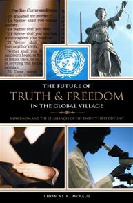 The Future of Truth and Freedom in the Global Village cover image