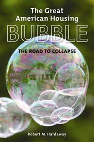 The Great American Housing Bubble cover image