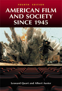 American Film and Society since 1945, 4th Edition cover image