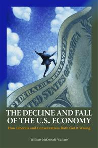 The Decline and Fall of the U.S. Economy cover image