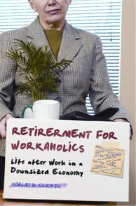Retirement for Workaholics cover image