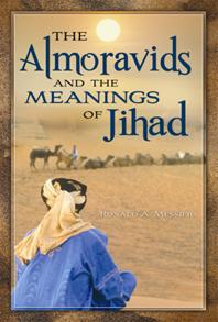 The Almoravids and the Meanings of Jihad cover image