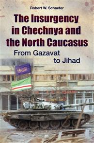 The Insurgency in Chechnya and the North Caucasus cover image