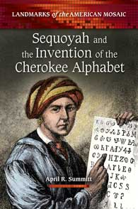 Sequoyah and the Invention of the Cherokee Alphabet cover image