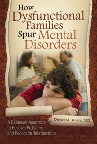 How Dysfunctional Families Spur Mental Disorders cover image