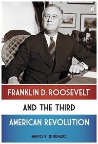 Franklin D. Roosevelt and the Third American Revolution cover image