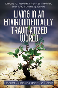 Living in an Environmentally Traumatized World cover image