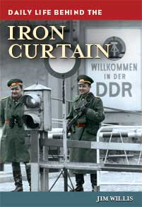 Cover image for Daily Life behind the Iron Curtain