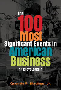 The 100 Most Significant Events in American Business cover image