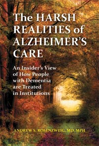 The Harsh Realities of Alzheimer's Care cover image