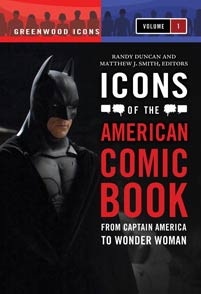 Icons of the American Comic Book cover image