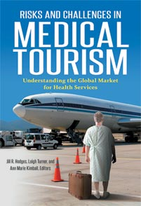 Cover image for Risks and Challenges in Medical Tourism