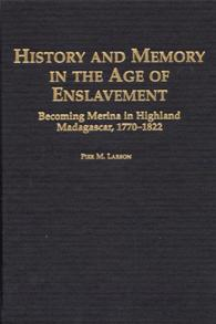 History and Memory in the Age of Enslavement cover image