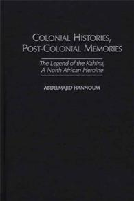 Colonial Histories, Postcolonial Memories cover image