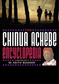 The Chinua Achebe Encyclopedia cover image