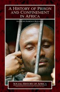 A History of Prison and Confinement in Africa cover image