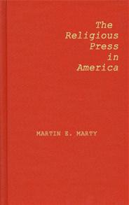 The Religious Press in America cover image