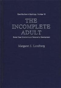 The Incomplete Adult cover image