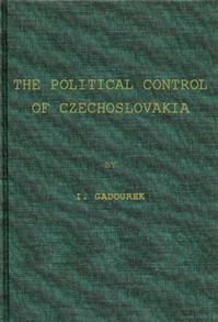 The Political Control of Czechoslovakia cover image