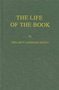 The Life of the Book cover image