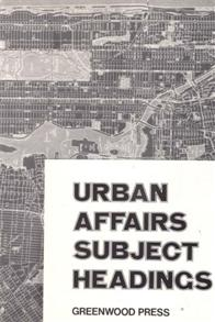 Urban Affairs Subject Headings cover image