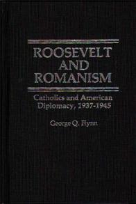 Roosevelt and Romanism cover image
