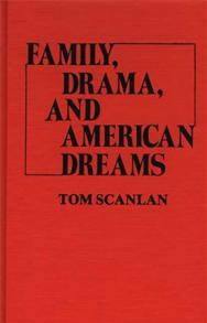 Family, Drama, and American Dreams cover image