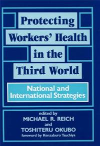 Protecting Workers' Health in the Third World cover image