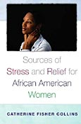 Sources of Stress and Relief for African American Women cover image