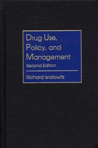 Drug Use, Policy, and Management, 2nd Edition cover image