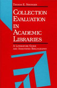 Collection Evaluation in Academic Libraries cover image