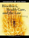 Bioethics, Health Care, and the Law cover image