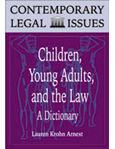 Children, Young Adults, and the Law cover image