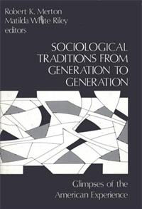 Sociological Traditions From Generation to Generation cover image
