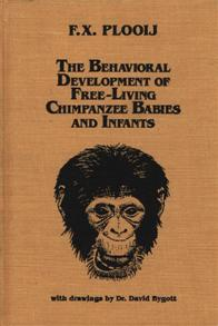 The Behavioral Development of Free-Living Chimpanzee Babies and Infants cover image