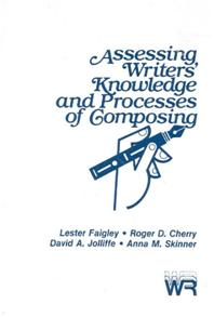 Assessing Writers' Knowledge and Processes of Composing cover image