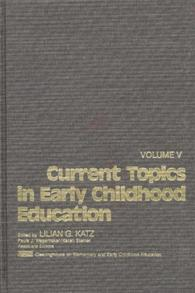 Current Topics in Early Childhood Education, Volume 5 cover image