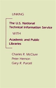 Linking the U.S. National Technical Information Service with Academic and Public Libraries cover image