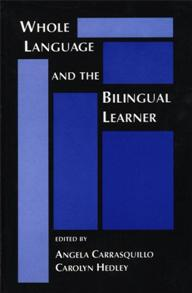 Whole Language and the Bilingual Learner cover image