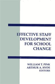 Effective Staff Development for School Change cover image