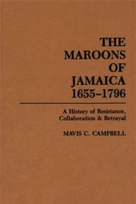 The Maroons of Jamaica cover image