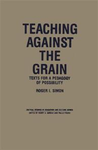 Teaching Against the Grain cover image