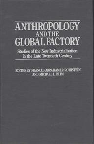 Anthropology and the Global Factory cover image
