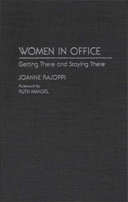 Women in Office: Getting There and Staying There