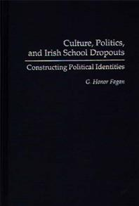 Culture, Politics, and Irish School Dropouts cover image