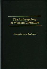 The Anthropology of Wisdom Literature cover image