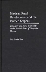 Mexican Rural Development and the Plumed Serpent cover image